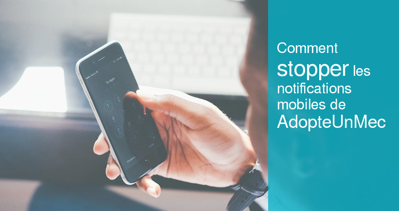 stop notification mobile adopteunmec
